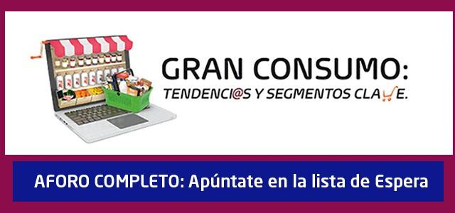 Jornada de Gran consumo: tendencias y segmentación - MKT