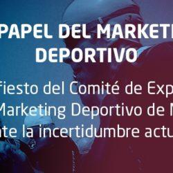 Manifiesto del Comité de Expertos de Marketing Deportivo MKT covid-19