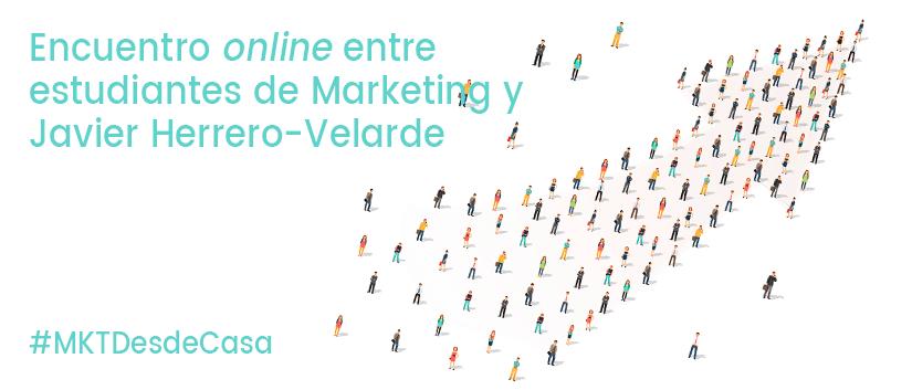 Encuentro online entre estudiantes de Marketing y Javier Herrero-Velarde