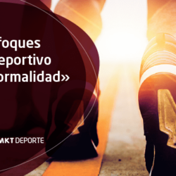 EL MARKETING DEPORTIVO EN LA «NUEVA NORMALIDAD»
