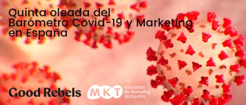 Quinta oleada Covid 19 Marketing